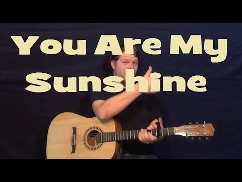 You are My Sunshine – Easy Strum Guitar Lesson Chords Country Feel ...