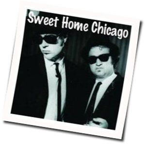 Sweet home chicago eric clapton version is in the key of e. Sweet Home Chicago Guitar Chords By The Blues Brothers