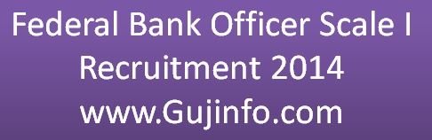Federal Bank Officer Scale I Recruitment 2014