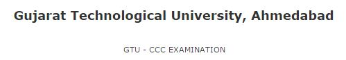 GTU CCC Result of Exam Dated 01-11-2014 to 25-11-2014
