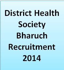 DHS Bharuch Various Post Vacancy 2015