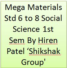Mega Materials Std 6 to 8 Social Science 1st Sem
