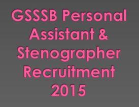 GSSSB Personal Assistant & Stenographer Recruitment 2015