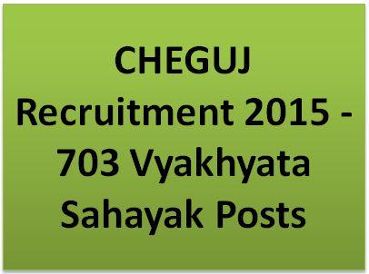 CHEGUJ Recruitment 2015 Vyakhyata Sahayak