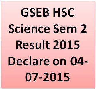 GSEB HSC Science Sem 2 Result 2015