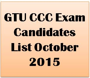 GTU CCC Exam Candidates List October 2015