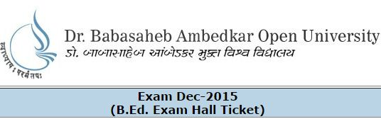 BAOU B.Ed Hall Ticket Dec 2015