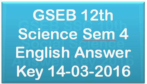 GSEB 12th Science Sem 4 English Answer Key 2016