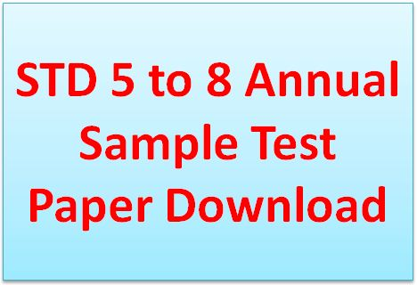 STD 5 to 8 Annual Sample Test Paper
