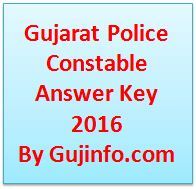 Gujarat Police Constable Answer Key 2016
