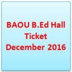 BAOU B.Ed Hall Ticket December 2016
