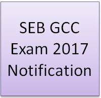 SEB GCC Exam 2017 Notification