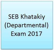 SEB Khatakiy (Departmental) Exam 2017