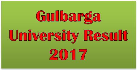 Gulbarga University Result 2017