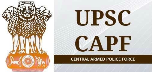 UPSC CAPF 2017
