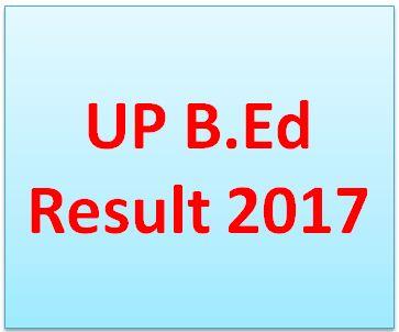 UP B.Ed Result 2017