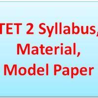 TET 2 Syllabus Material Model Paper
