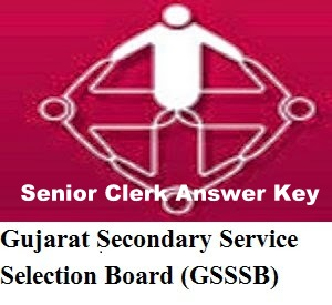 GSSSB Senior Clerk Answer key 2017