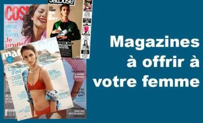 Top des magazines à offrir à une femme