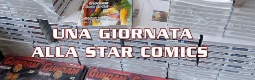 Una giornata alla Star Comics