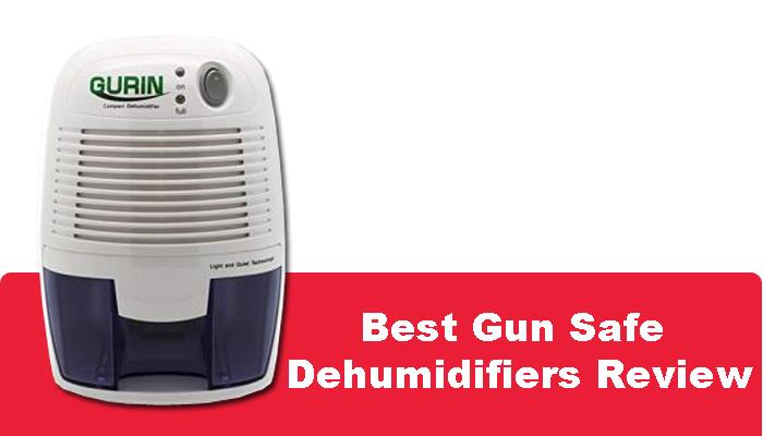 Best Gun Safe Dehumidifiers Review [ Updated Dec. 2018 ]