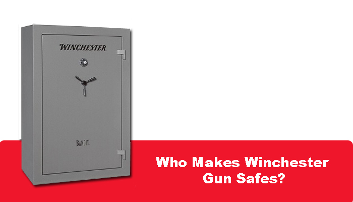 Who Makes Winchester Gun Safes?