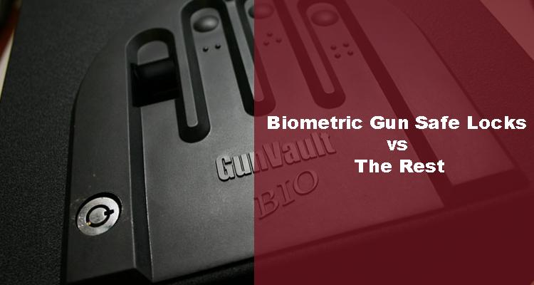 Biometric Gun Safe Locks vs. the Rest