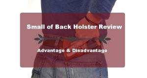 The 5 Best Small of Back Holsters