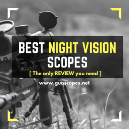 Best Night Vision Scopes Review