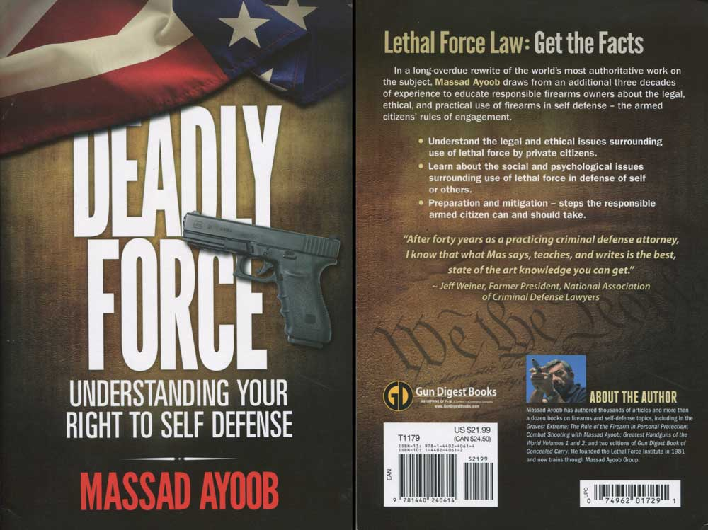 Deadly Force book review Massad Ayoob