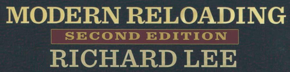 Modern Reloading by Richard Lee