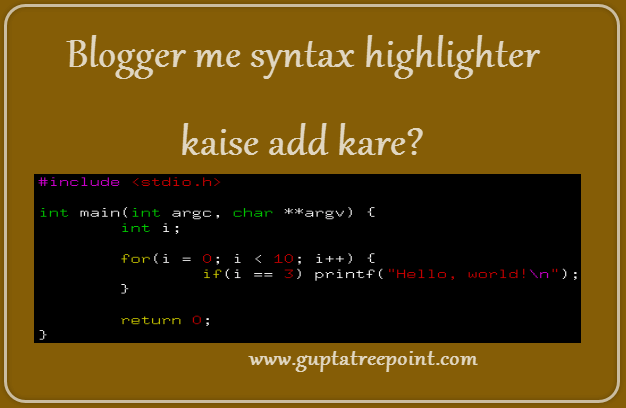 syntax highlighter blogger me kaise add kare