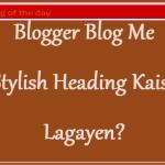 Stylish heading kaise lgaye