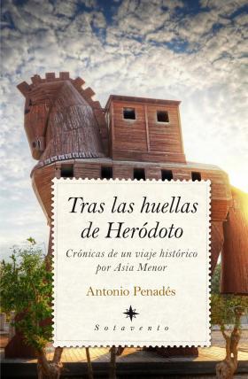 tras_las_huellas_de_herodoto_de_antonio_penades_chust