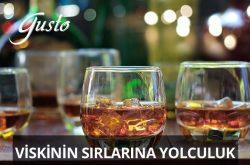 Gusto Viski Kursları - Viskinin Sırlarına Yolculuk