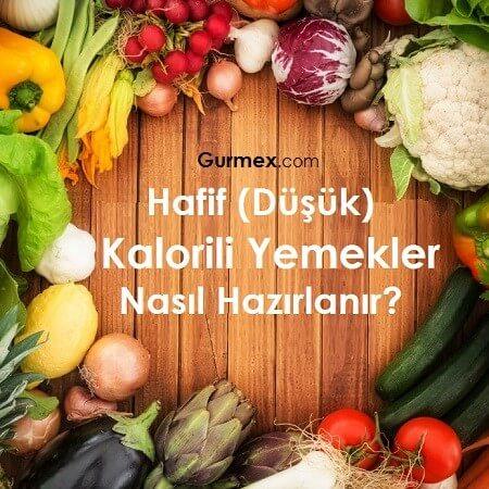 dusuk-hafif-az-kalorili-besin-yemek-gida-yiyecek-listesi-tarifleri-diyetisyen