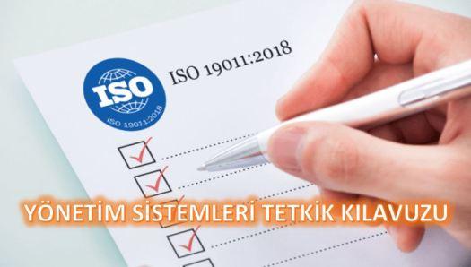ISO 19011 2018 Yönetim Sistemleri Tetkik Denetim Kılavuzu