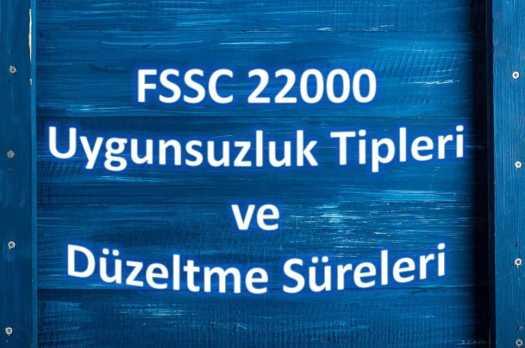FSSC 22000 Uygunsuzluklar ve Düzeltmeler