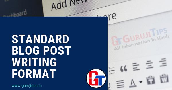 Standard blog post writing format