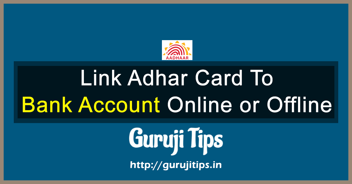 Bank Account me Aadhaar Card Kaise Link Kare in Hindi