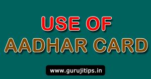 Use of Aadhar Card