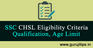 ssc chsl eligibility criteria