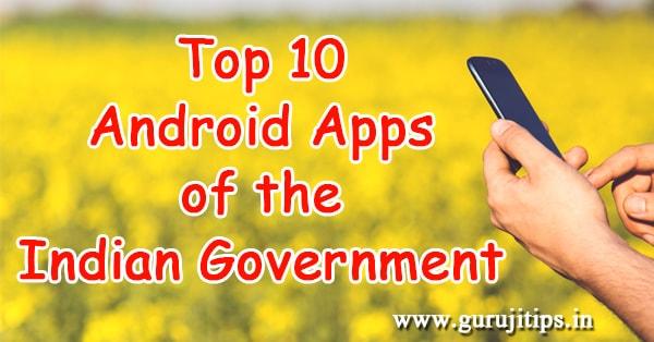 top 10 indian govt apps