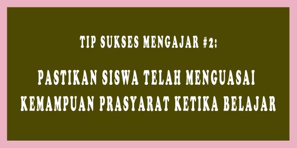 tip sukses mengajar 2
