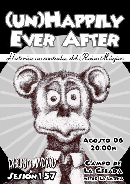 Diseño gráfico: Cartel (01) para la sesión 157 de Dibujo Madrid: Unhappily Ever After, Historias no contadas del Reino Mágico | por: Gustavo A. Díaz G.