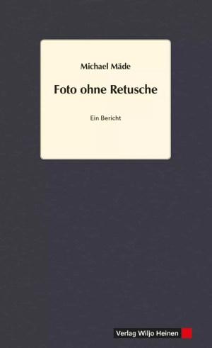Cover: »Foto ohne Retusche«