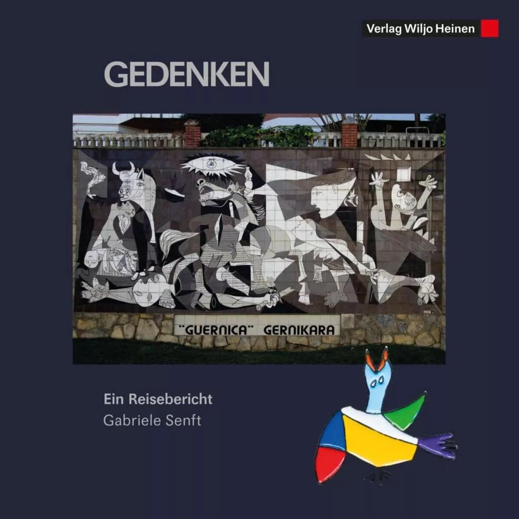 Gabriele Senft: »Gedenken. Guernica Gernikara«