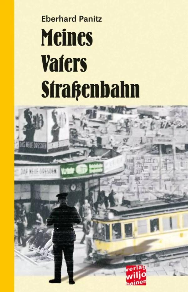 Cover: »Meines Vaters Straßenbahn«