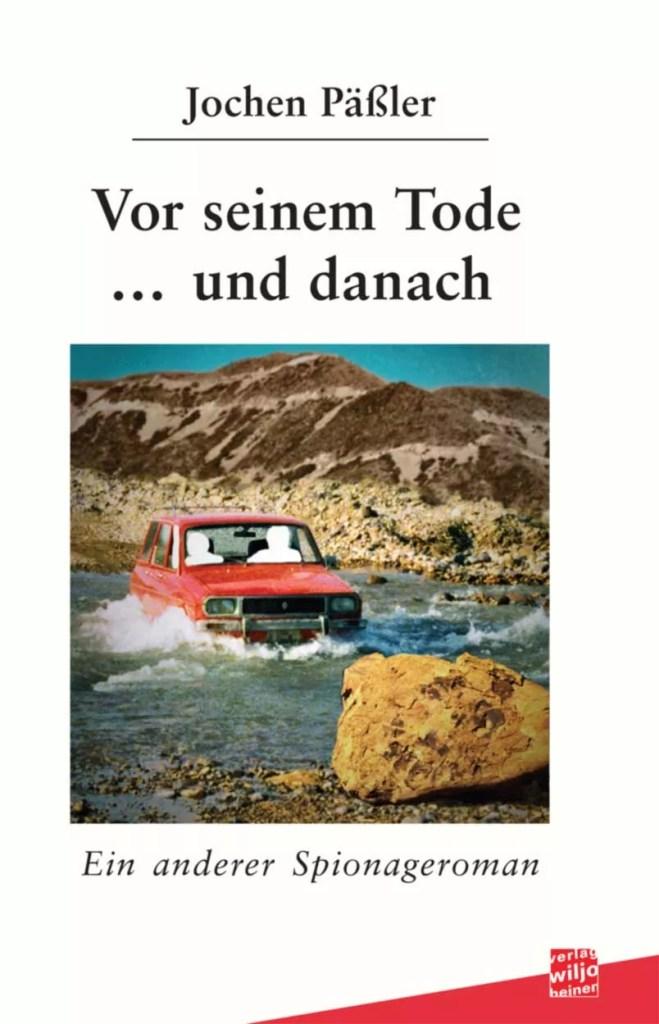 Jochen Päßler: »Vor seinem Tode … und danach«