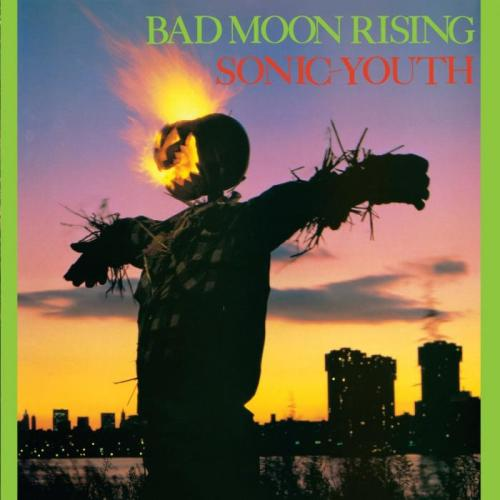 Guts Of Darkness › Sonic Youth › Bad Moon Rising